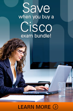 Save when you buy a Cisco exam bundle!